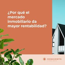 ¿Por qué el mercado inmobiliario da mayor rentabilidad_fb4