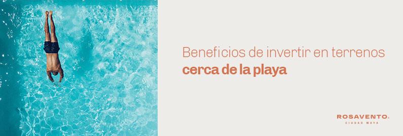 Beneficios-de-invertir-en-terrenos-cerca-de-la-playa_banner